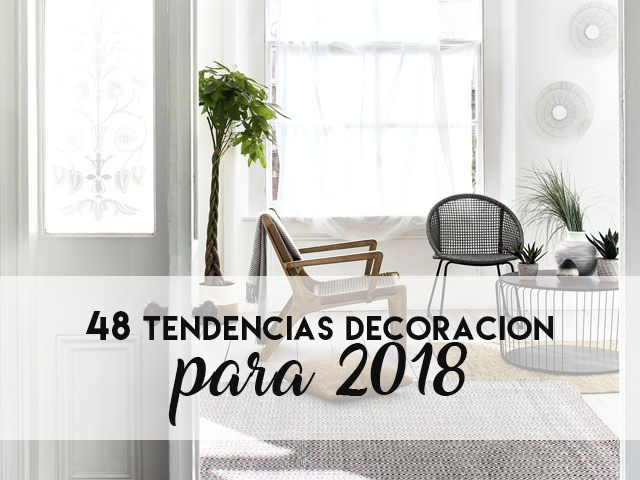 48 tendencias de decoraci n para 2018 munduk home - Tendencias decoracion 2018 ...